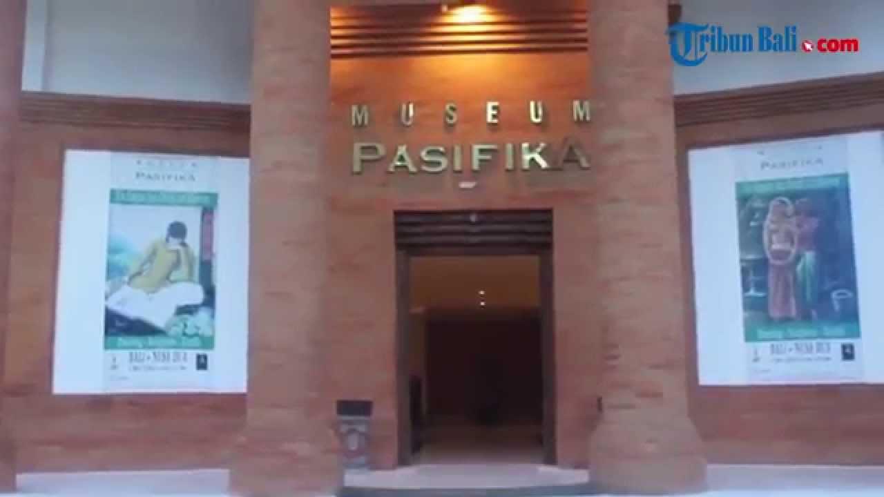 Museum Pasifika Nusa Dua Youtube Kab Badung