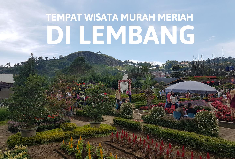 Tempat Wisata Murah Meriah Lembang Travelling Addict Weekend Kemarin Bosan