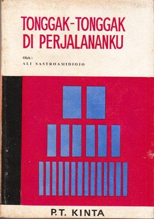Jejak Inspirasi Semangat Bandung Ali Sastroamidjojo Yudhaps Org Buku Tonggak