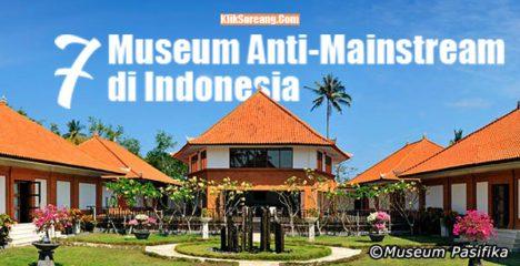 7 Museum Anti Mainstream Indonesia Klik Soreang Pasifika Nusa Dua