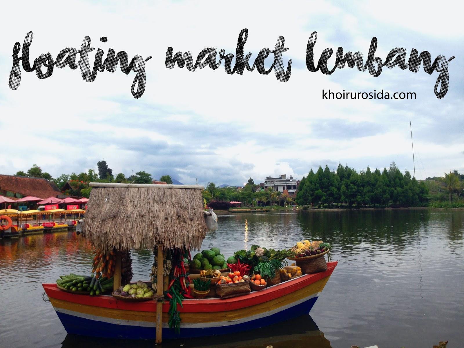 Keliling Bandung Jalan Floating Market Lembang Hari Bulan Februari 2016