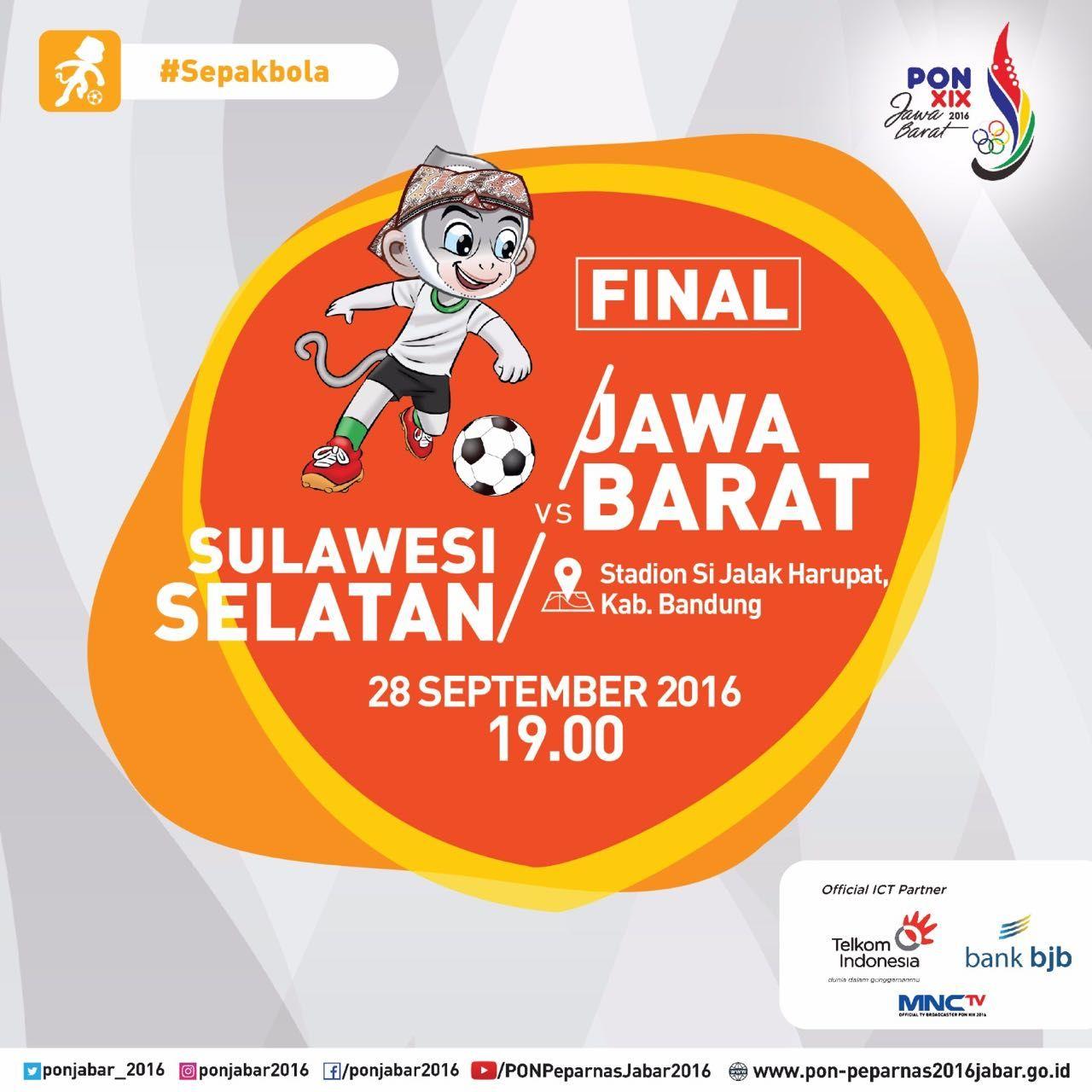 Final Cabang Olahraga Sepak Bola Pon2016 Hari Jawa Barat Sulawesi