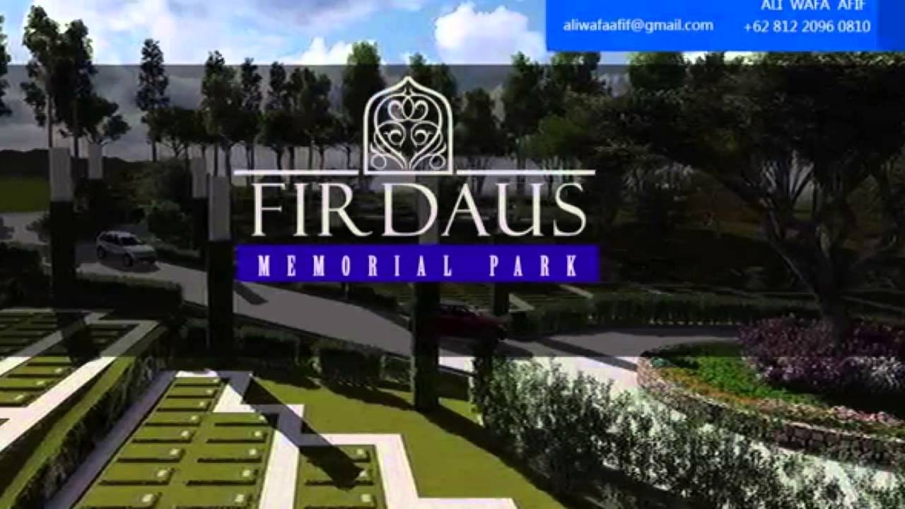 085100042009 Taman Wakaf Pemakaman Muslim Bandung Firdaus Memorial Park Youtube