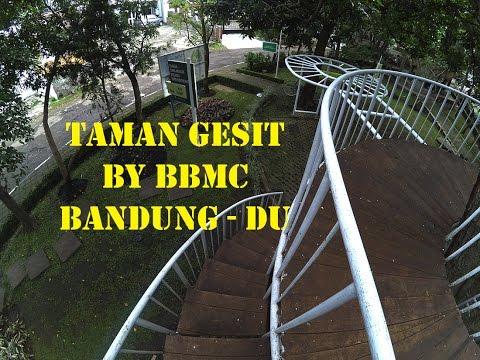 Taman Gesit Bandung Bbmc Youtube Kab