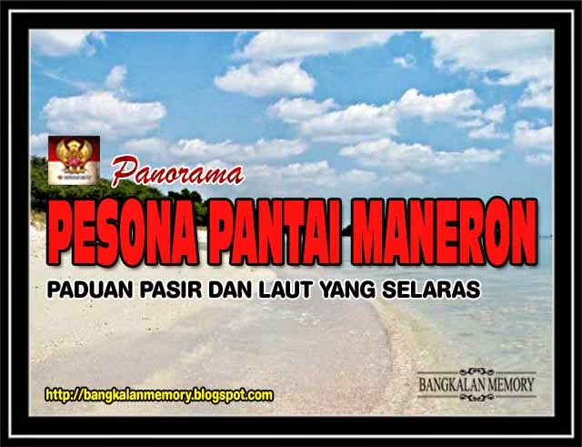 Bangkalan Memory Pesona Pantai Maneron Kecamatan Sepulu Terletak Kawasan Desa
