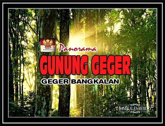 Bangkalan Memory Pesona Gunung Geger Terletak Depan Balai Desa Termasuk