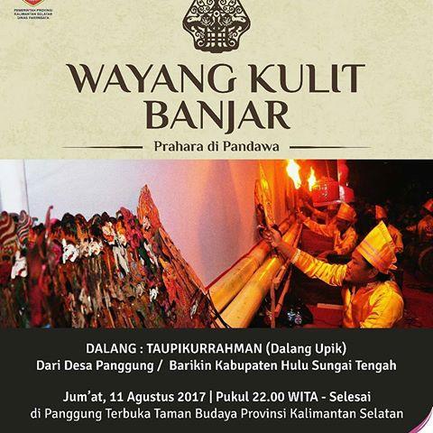 Images Wayangkulitbanjar Tag Instagram Event Kalsel Eventkalsel Taman Budaya Kalimantan