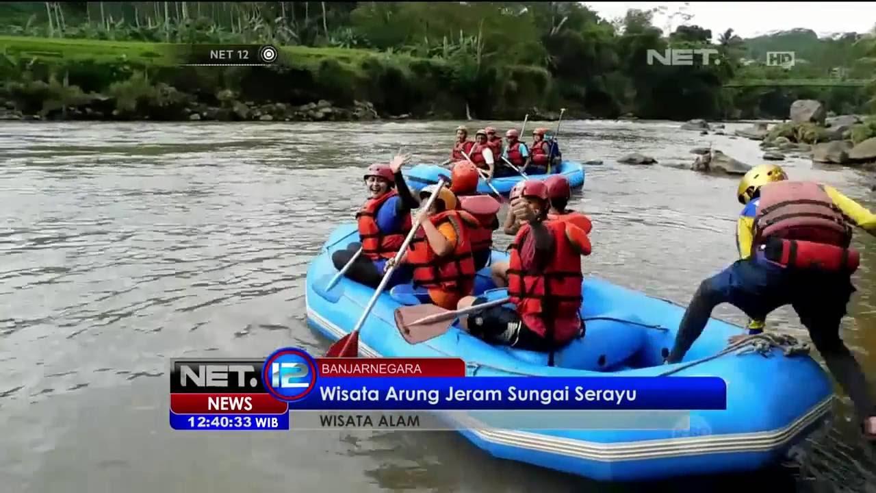 Liburan Seru Wisata Arung Jeram Sungai Serayu Jawa Tengah Net12