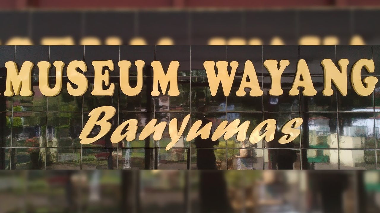 Museum Wayang Banyumas Youtube Sendhang Mas Kab