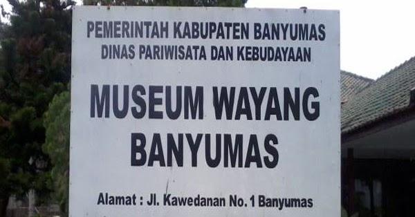 Museum Wayang Sendang Mas Banyumas Jawa Tengah Khay Sendhang Kab