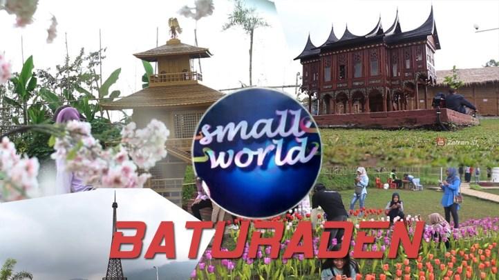 Small World Baturaden Taman Miniatur Dunia Sebagai Wahana Wisata Id