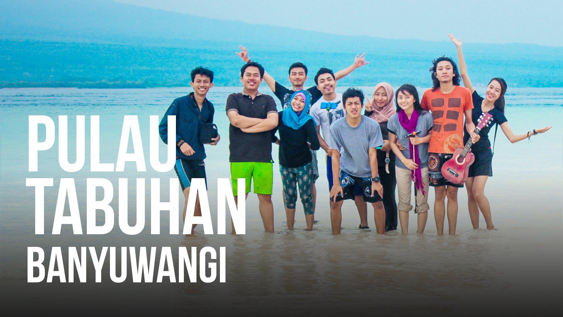 Mbolang Pulau Tabuhan Banyuwangi Youtube Kab