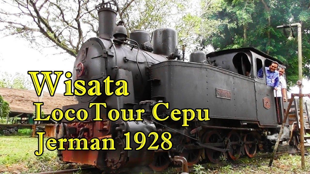 Wisata Loco Tour Kereta Api Uap Peninggalan Jerman Cepu Youtube