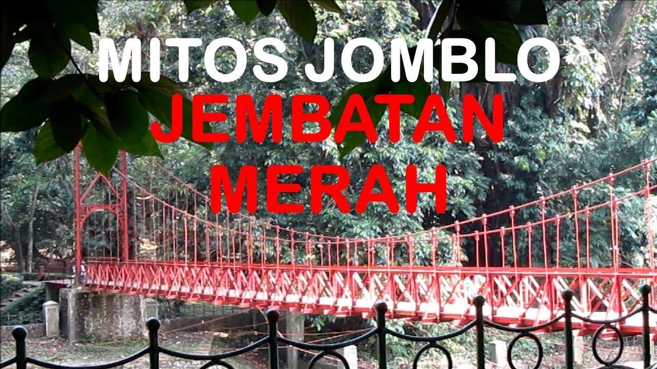 Mitos Jomblo Lewat Jembatan Merah Kebun Raya Bogor Youtube Kab