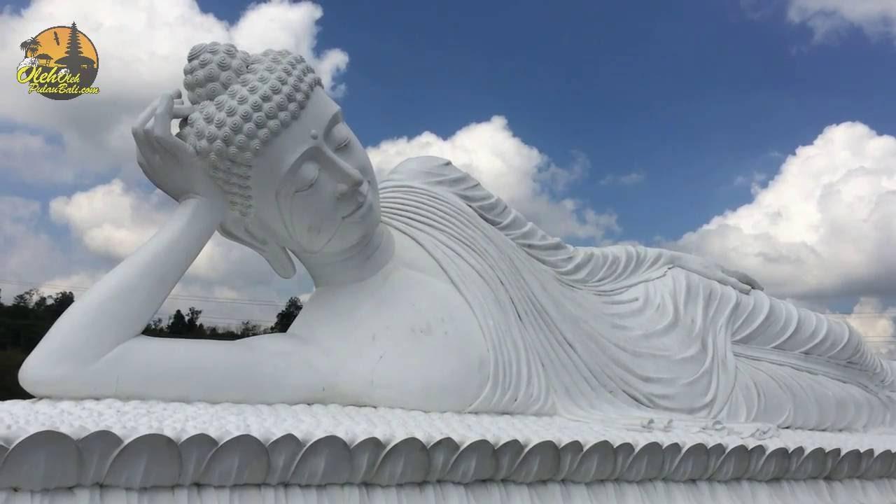 Patung Budha Tidur Vihara Dharma Giri Pupuan Tabanan Bali Youtube
