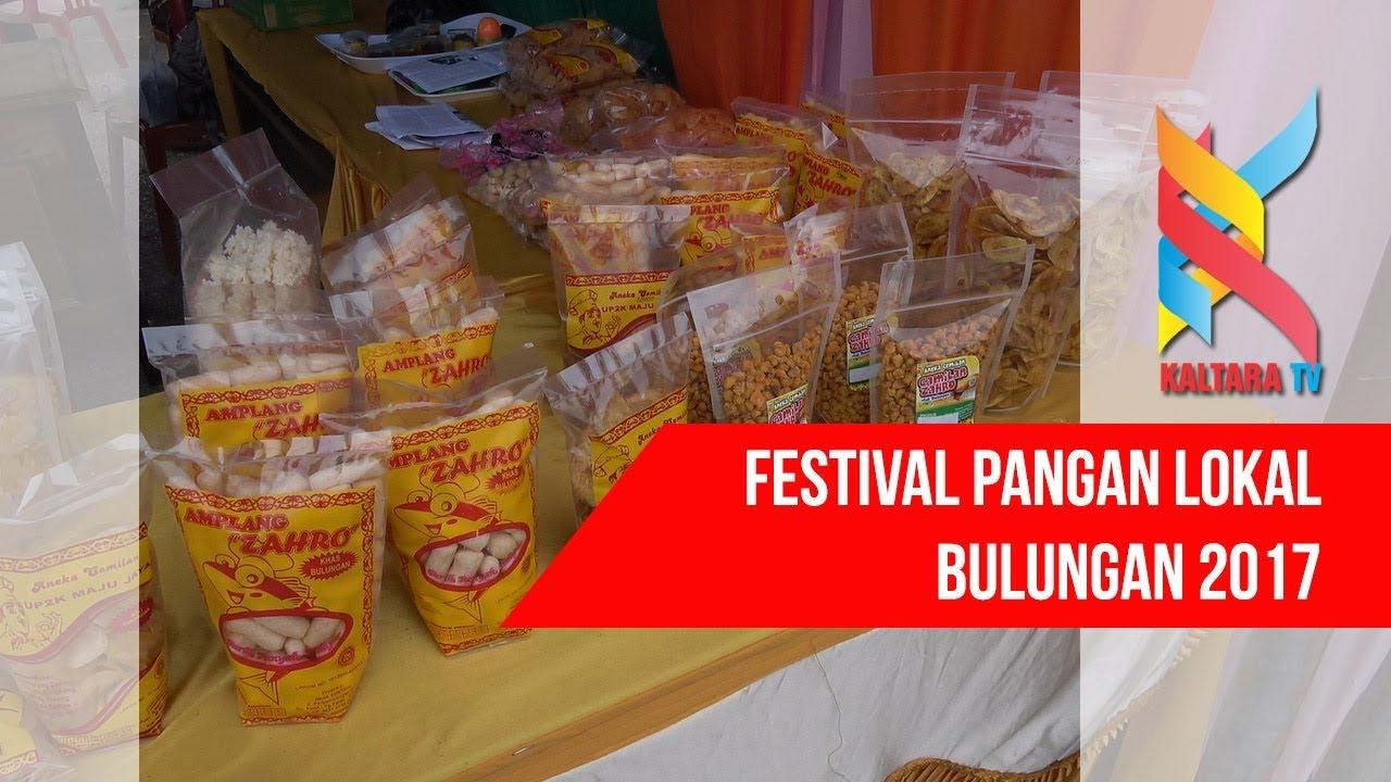 Festival Pangan Lokal Kabupaten Bulungan 2017 Youtube Tugu Cinta Damai