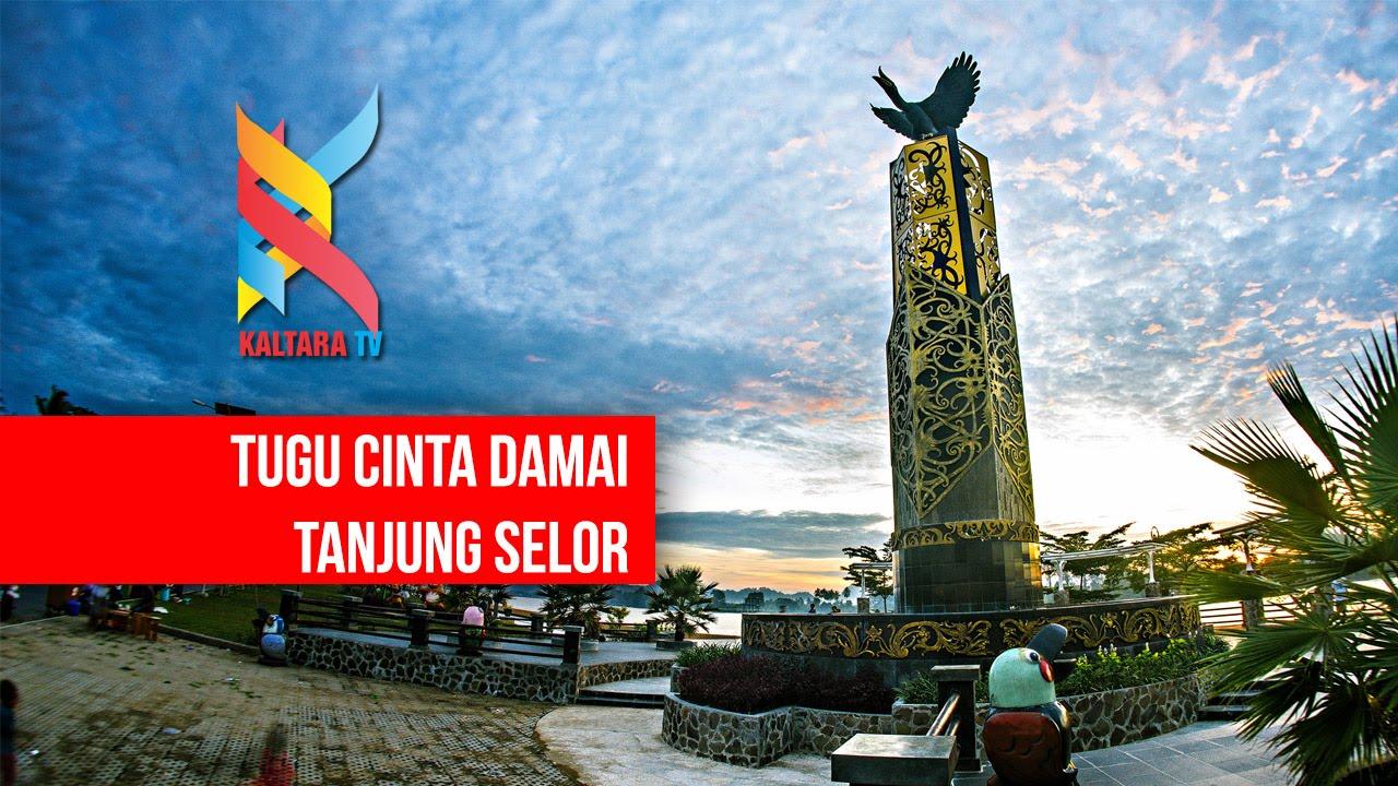 Tugu Cinta Damai Tanjung Selor Kalimantan Utara Youtube Kab Bulungan