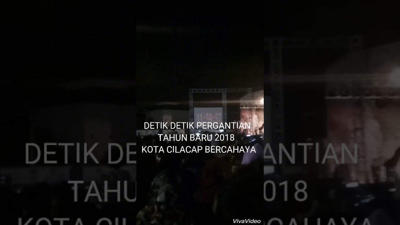Malam Pergantian 2018 Alun Cilacap Youtube Kab