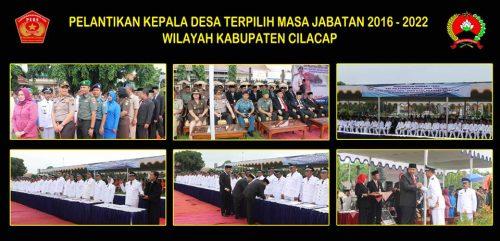Pelantikan Kepala Desa Terpilih Jabatan 2016 2022 Wilayah Kabupaten Cilacap