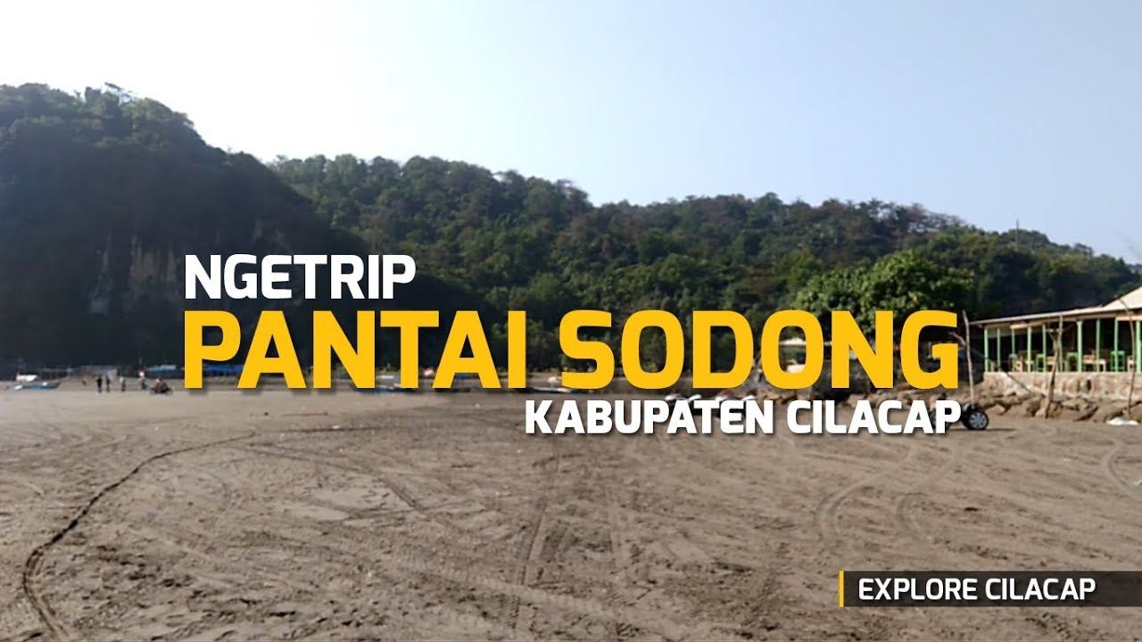 Explore Cilacap Ngetrip Pantai Sodong Kab Youtube