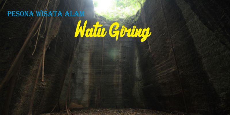 Cv Wira Tour Jogja Wisata Watu Giring Semanu 3 Kab