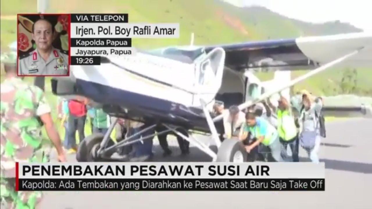Pesawat Susi Air Ditembak Puncak Jaya Youtube Tengah Hutan Kab