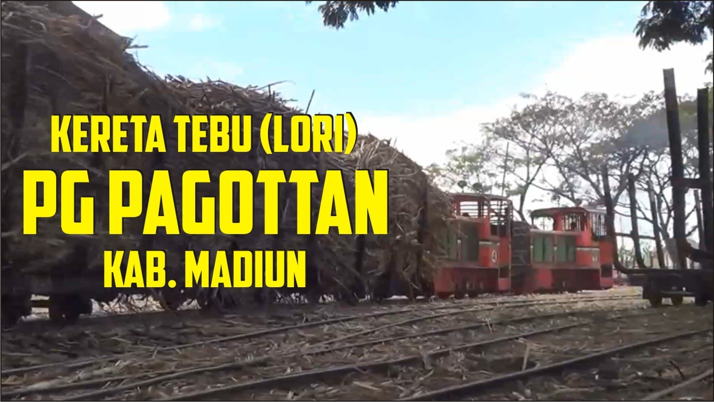 Kereta Tebu Lori Pg Pagottan Kab Madiun Part 1 Youtube