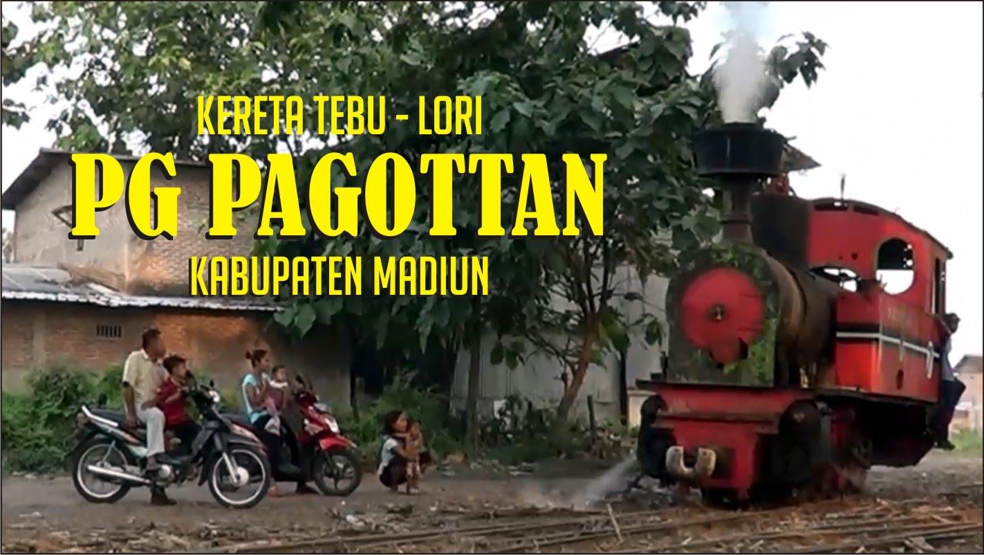 Kereta Tebu Lori Pg Pagottan Kab Madiun Part 2 Lokomotif