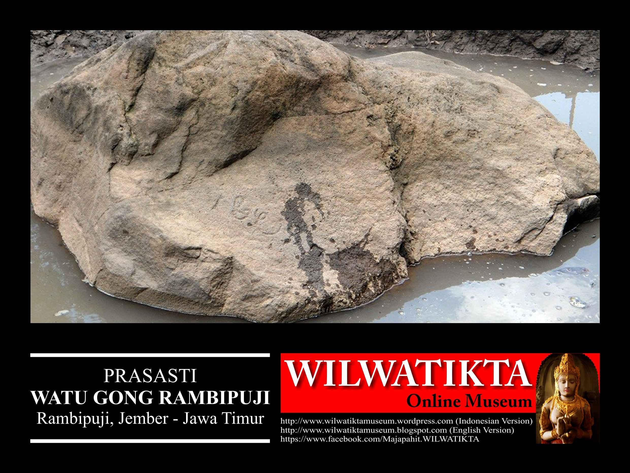 Watu Gong Rambipuji Wilwatikta Majapahit Prasasti Nusantara 003 Museum Huruf