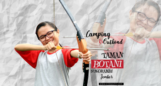 Outbond Taman Botani Sukorambi Jember Camping Kab