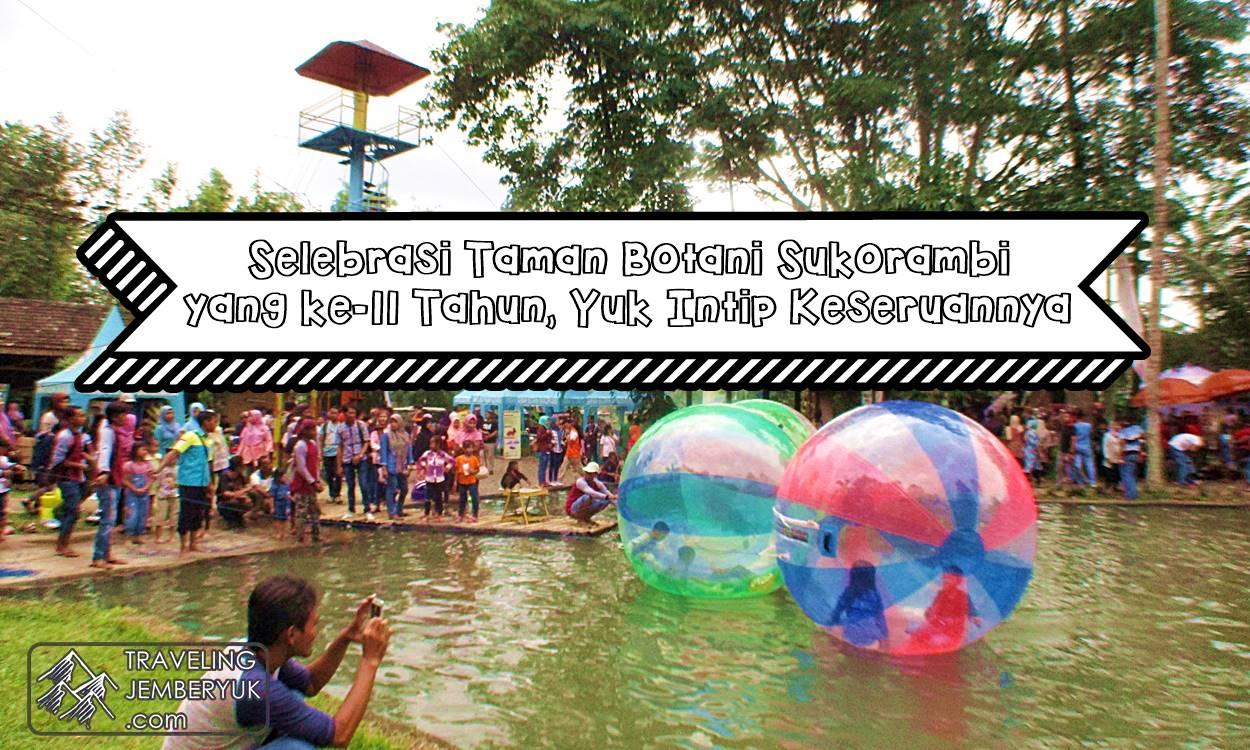 Traveling Jember Yuk Selebrasi Taman Botani Sukorambi 11 Halo Lovers