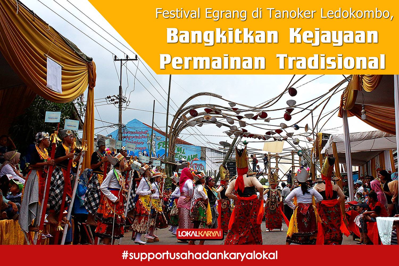 Festival Egrang Tanoker Ledokombo Jember Lokal Karya Bangkitkan Kejayaan Permainan