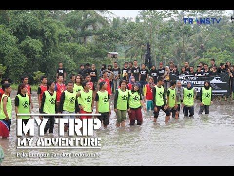 Trip Adventure Trans Tv 26 Desember 2015 Polo Lumpur Tanoker
