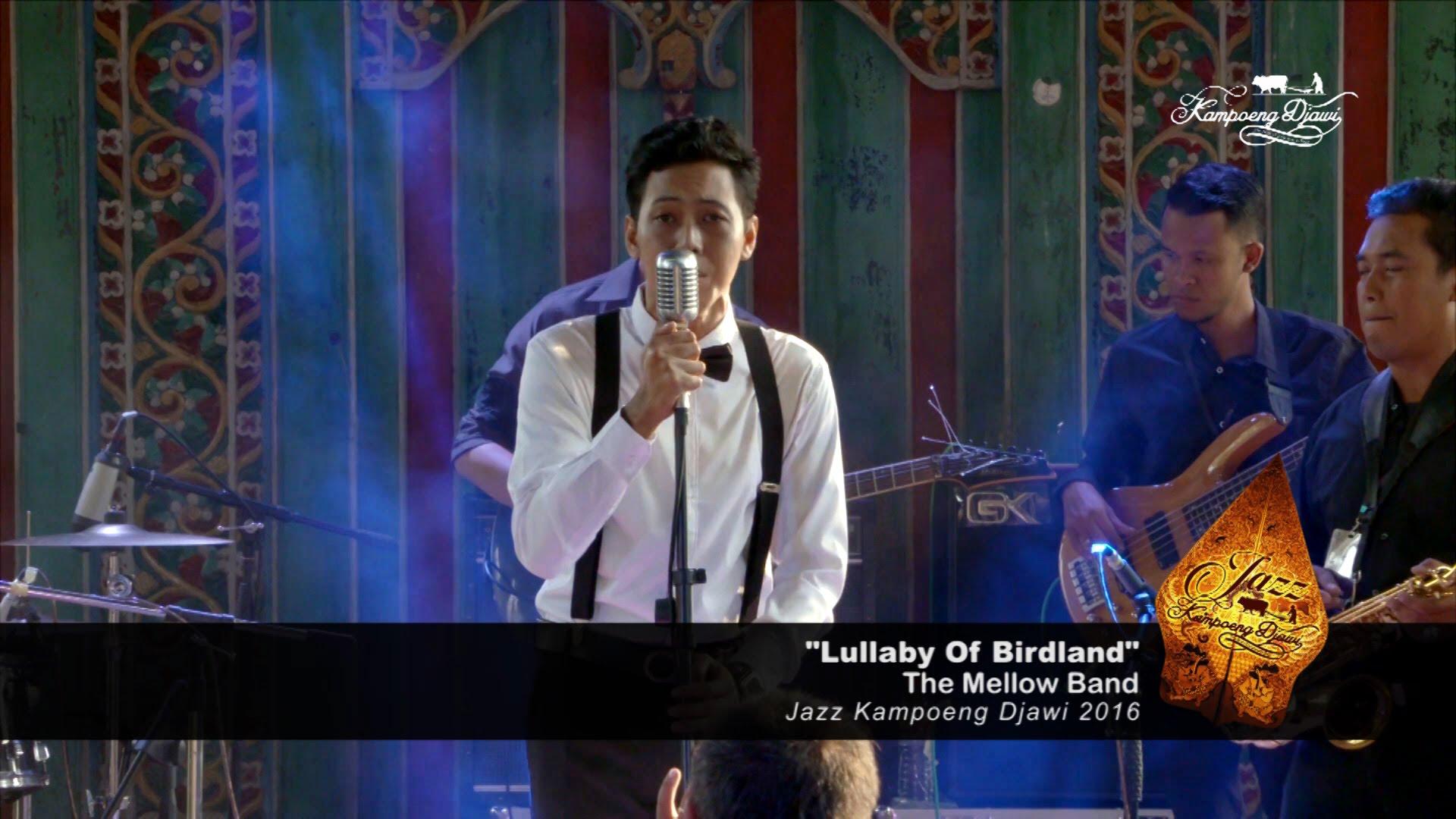 Mellow Band Lullaby Birdland Jazz Kampoeng Djawi 2016 Kab Jombang