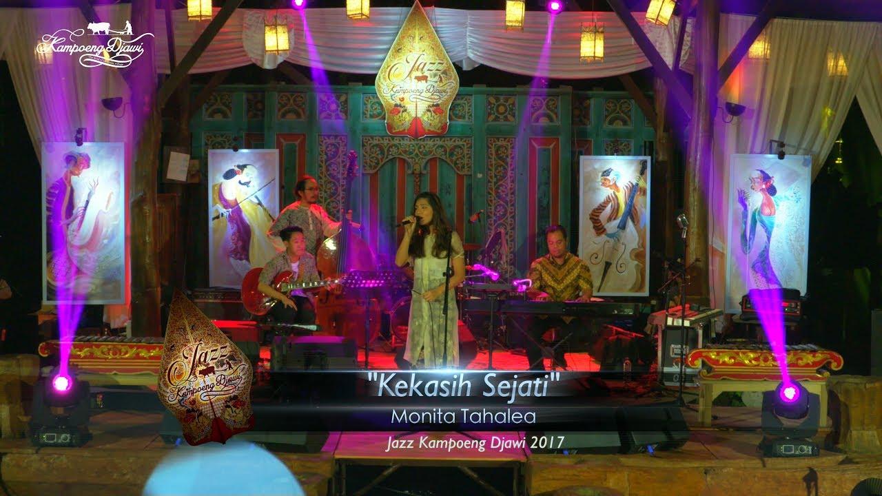 Monita Tahalea Kekasih Sejati Jazz Kampoeng Djawi 2017 Youtube Kab