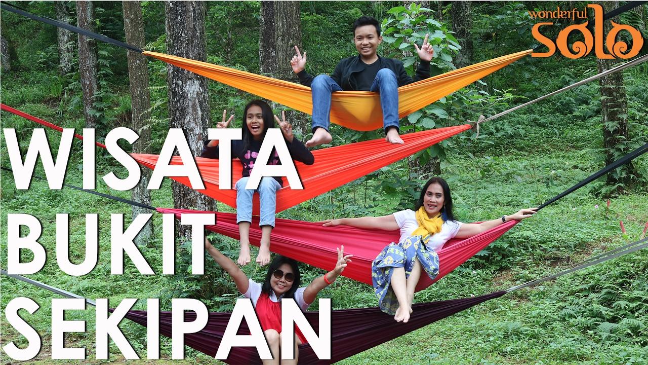 Wisata Bukit Sekipan Solo 60 Detik Youtube Kab Karanganyar