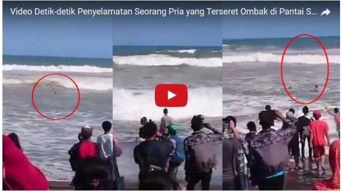 Detik Mendebarkan Penyelamatan Pria Terseret Ombak Pantai Suwuk Kebumen Bocor