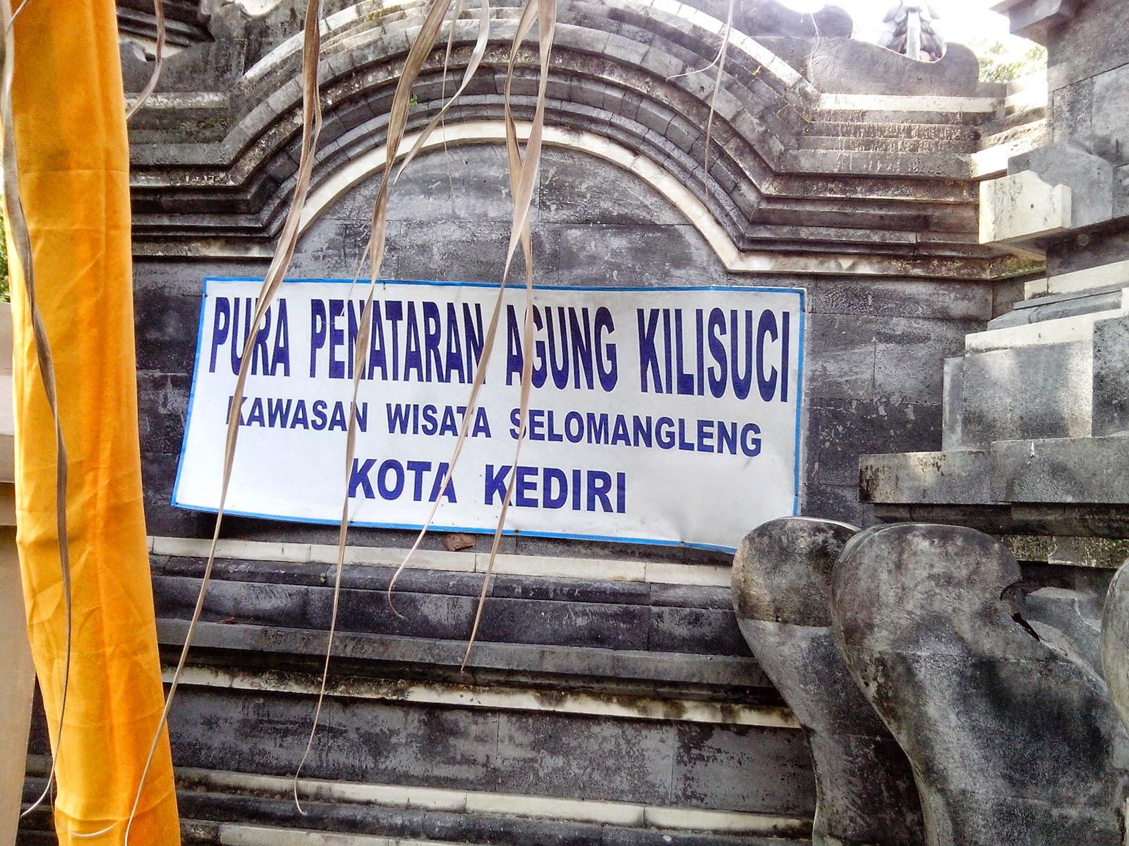 Wisata Sejarah Goa Selo Mangleng Kediri Negara Pura Penataran Agung