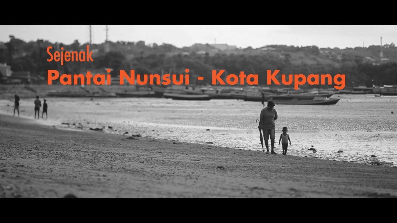 Sejenak Pantai Nunsui Kota Kupang Youtube Kab
