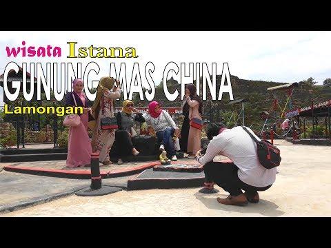 10 Tempat Wisata Terbaik Lamongan Dikunjungi Istana Gunung Mas China