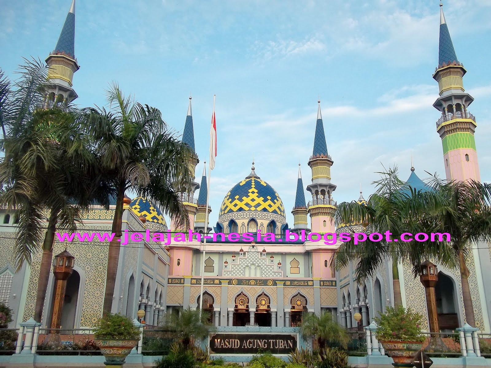Www Jelajah Nesia Blogspot Pesona Keindahan Masjid Agung Tuban Lamongan