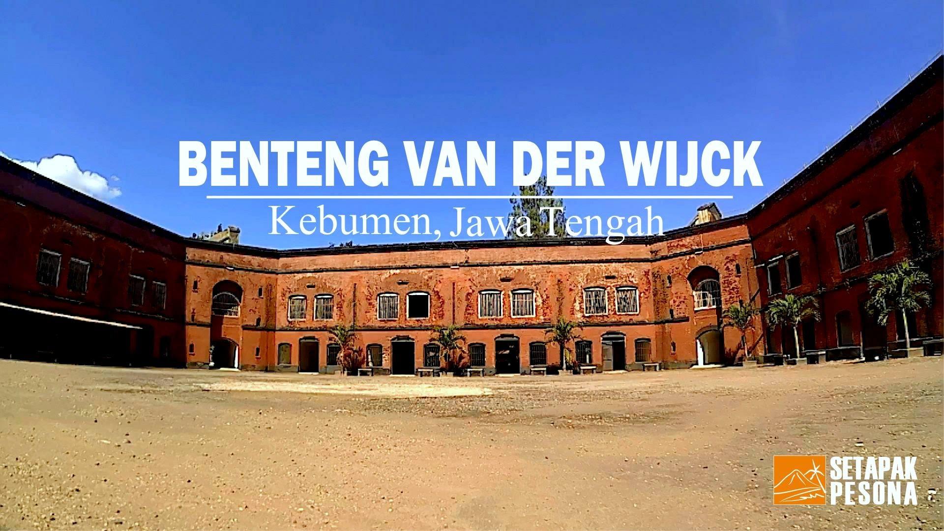 Benteng Van Der Wijck Kebumen Jawa Tengah Youtube Monumen Kab