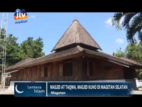 Masjid Jami Kuno Taqwa Tertua Ketiga Magetan Part 1 Jtv