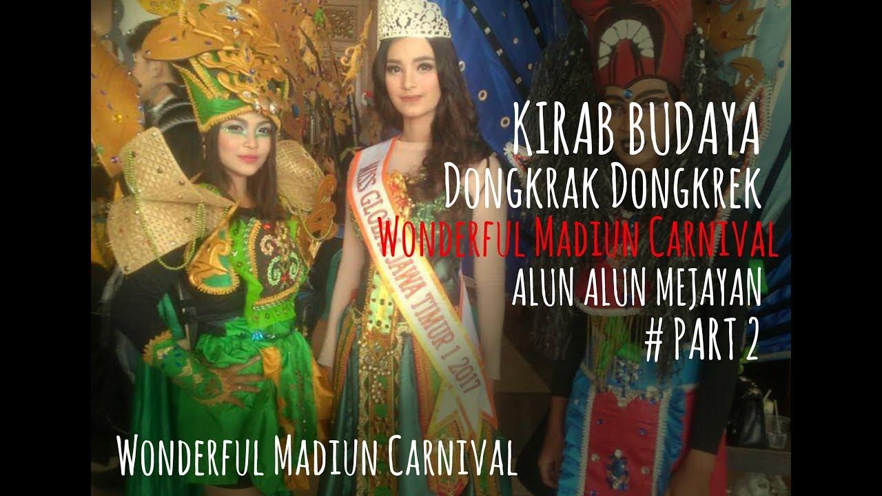 Kirab Budaya Dongkrak Dongkrek 2017 Bersama Wonderful Madiun Carnival Alun