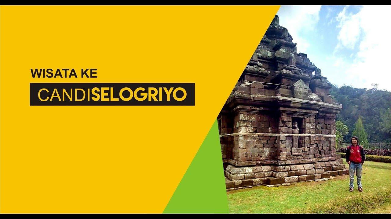 Wisata Candi Selogriyo Magelang Youtube Kab