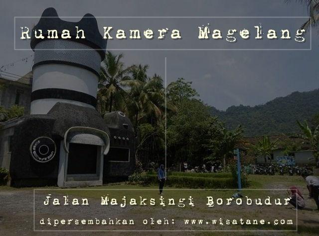 Uniknya Rumah Kamera Magelang Tempat Wisata Indonesia Travel Kab