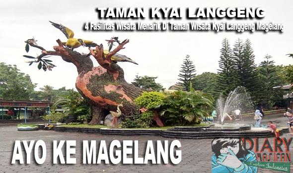 4 Fasilitas Wisata Menarik Taman Kyai Langgeng Magelang Foto Diary