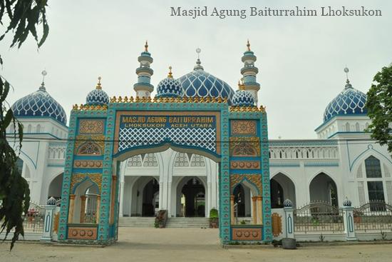 Singgah Masjid Agung Baiturrahim Lhoksukon Aceh Utara Baitussalam Kab Magetan