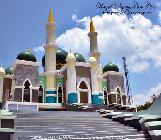 Singgah Masjid Agung Kh Abdul Rahman Ambo Dalle Kota Pare