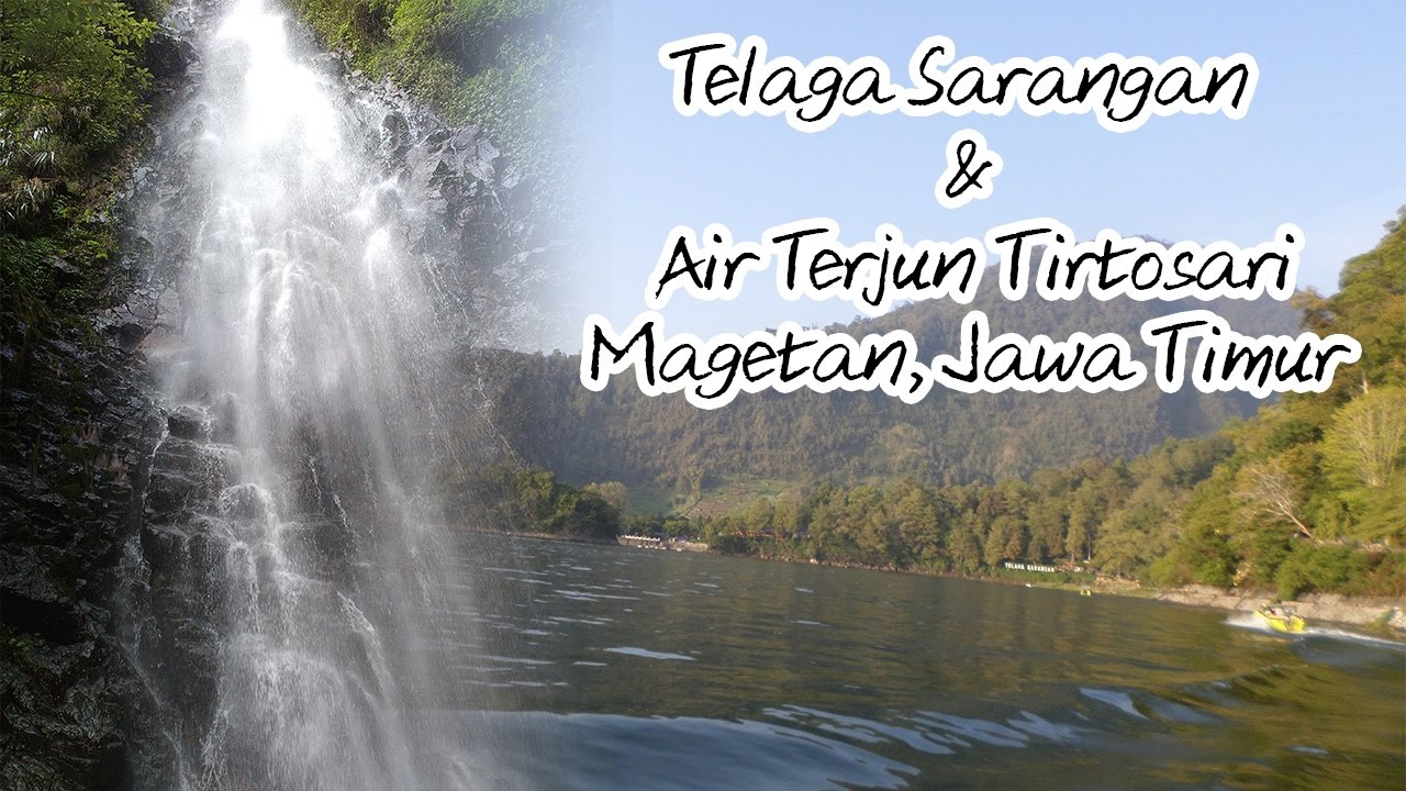 Holiday Vibes Telaga Sarangan Air Terjun Tirtosari Magetan Jawa Timur